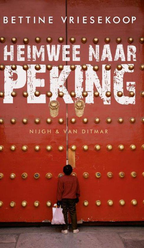 Heimwee naar Peking - Bettine Vriesekoop pdf epub