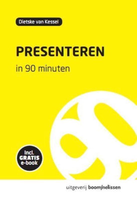 90 Minuten-reeks - Presenteren in 90 minuten - Van Kessel |
