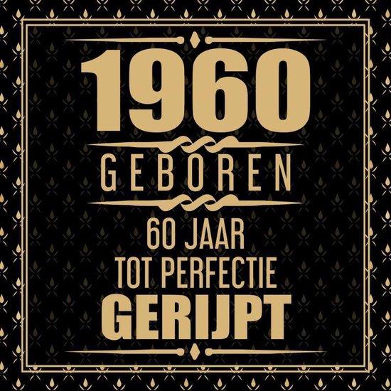 1960 Geboren 60 Jaar Tot Perfectie Gerijpt