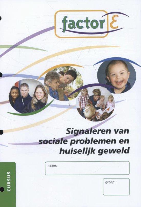 Factor-E Signaleren sociale problematiek en huiselijk geweld Cursus - Lily Benjamin-Merens  