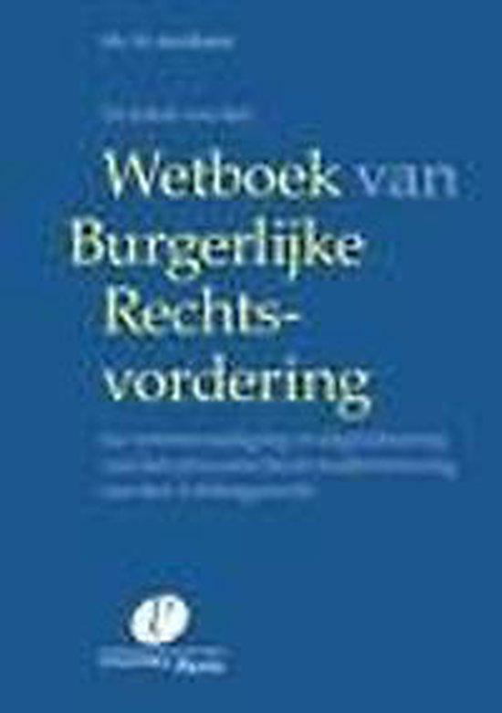 De tekst van het wetboek van burgerlijke rechtsvordering - Marc den Besten |