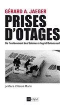 Prises d'otages : De l'enlèvement des Sabines à Ingrid Bétancourt