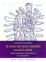 Boek cover Je kunt er ook anders naar kijken van Geertje Post Uiterweer