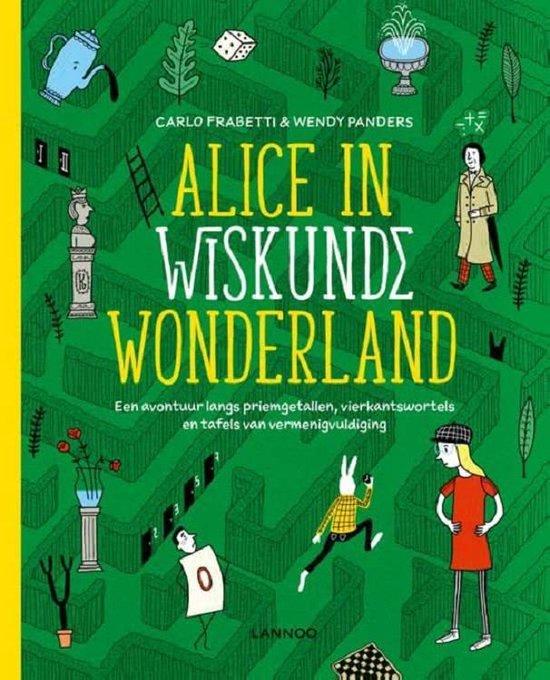Terra Lannoo Alice in Wiskunde Wonderland. 10+