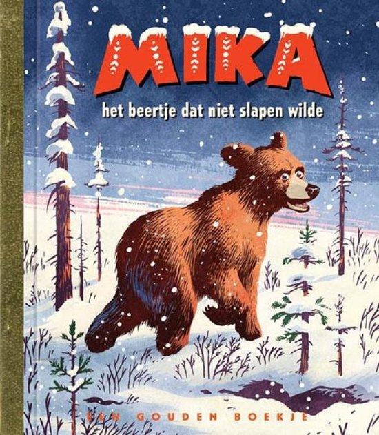 Gouden Boekjes - Mika het beertje dat niet slapen wilde - Erik Kriek pdf epub