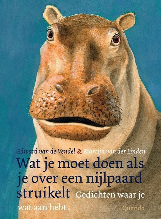 Boek cover Wat je moet doen als je over een nijlpaard struikelt van Edward van de Vendel (Hardcover)