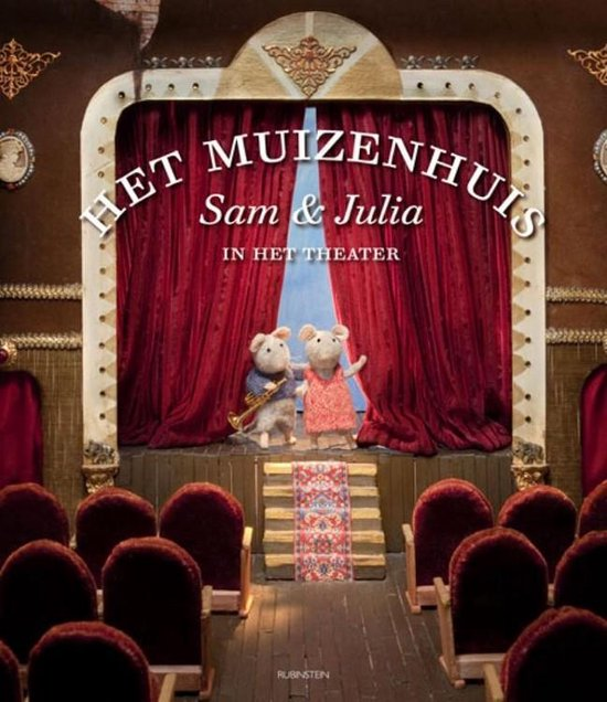 Boek cover Het Muizenhuis 2 -   Sam en Julia in het theater van Karina Schaapman (Hardcover)