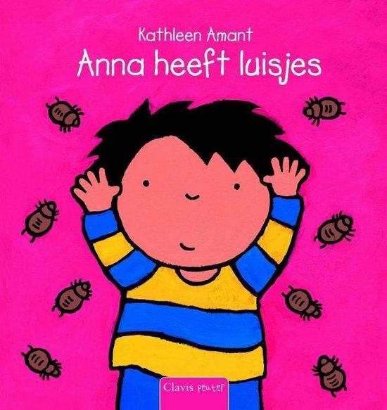 Anna heeft luisjes - Kathleen Amant |