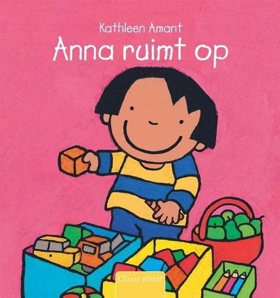 Anna - Anna ruimt op - Kathleen Amant |