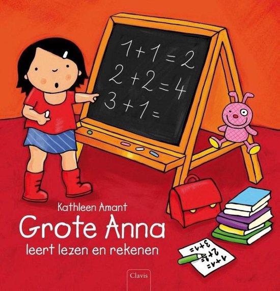 Grote Anna leert lezen en rekenen - Kathleen Amant | Readingchampions.org.uk