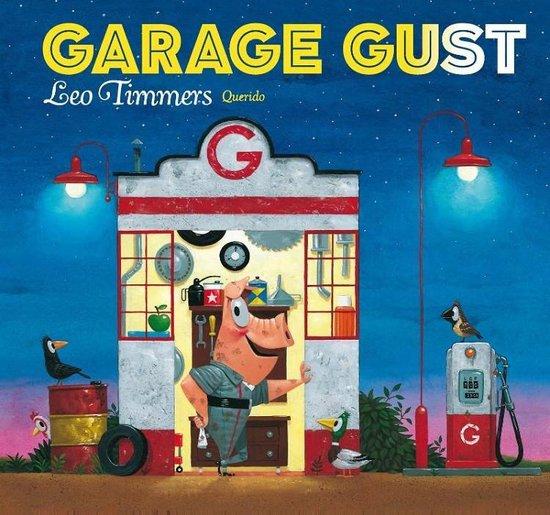 Boek cover Garage Gust van Leo Timmers (Hardcover)