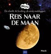 Wow!  -   Reis naar de maan