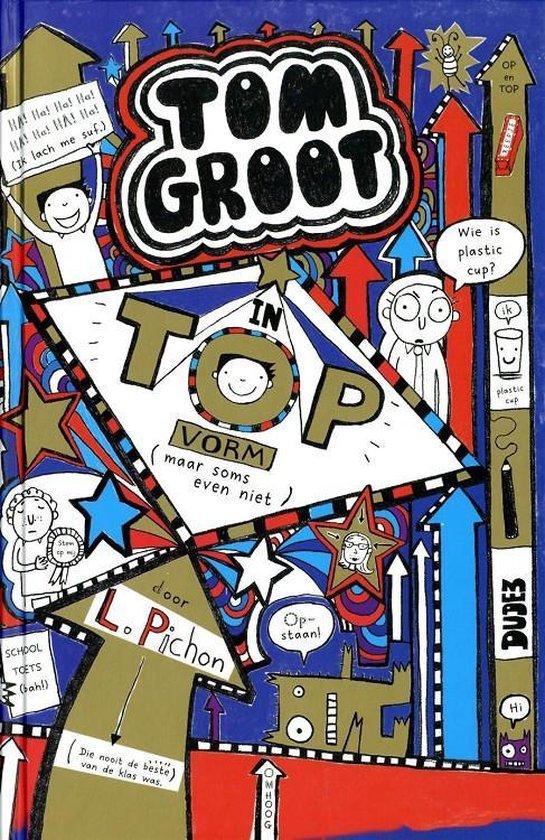 Tom Groot 10 - Lekker bezig - Liz Pichon | Readingchampions.org.uk