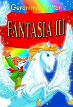 Boek cover Fantasia III -   Fantasia III van Geronimo Stilton (Hardcover)