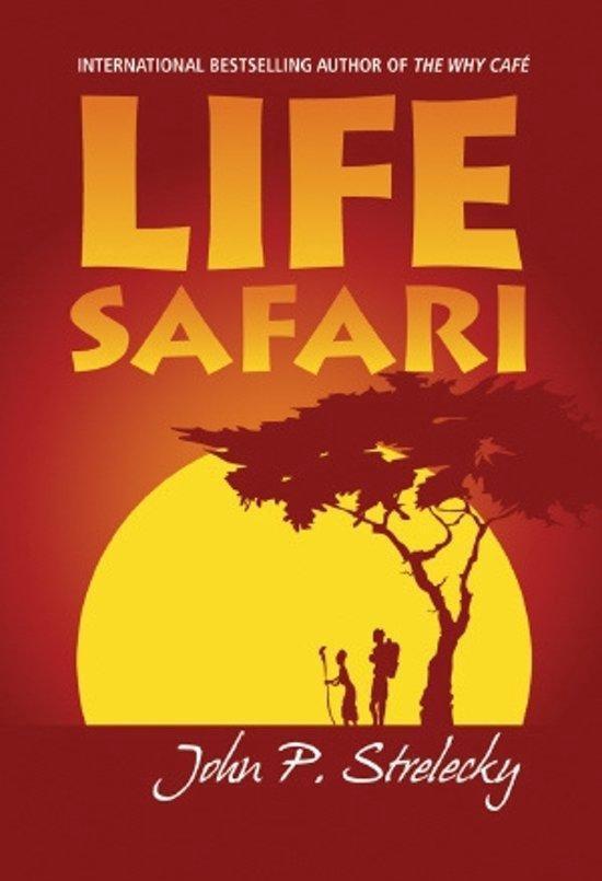 Life safari - John P. Strelecky |