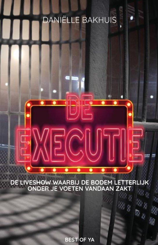 De executie - Danielle Bakhuis |
