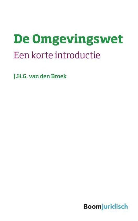 Korte introducties - De Omgevingswet - Jan van de Broek pdf epub