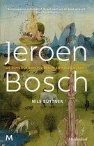 Jeroen Bosch. De schilder van visioenen en nachtmerries