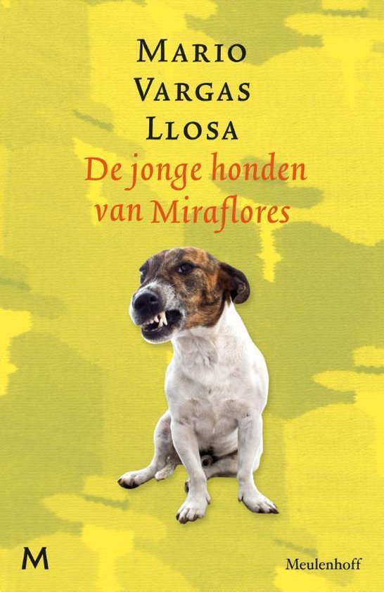 De jonge honden van Miraflores - Mario Vargas Llosa |