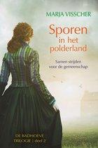 Badhoeve trilogie 2 - Sporen in het polderland