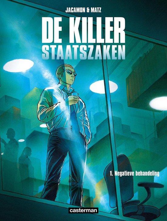 Killer staatszaken Hc01. negatieve behandeling - Luc Jacamon |