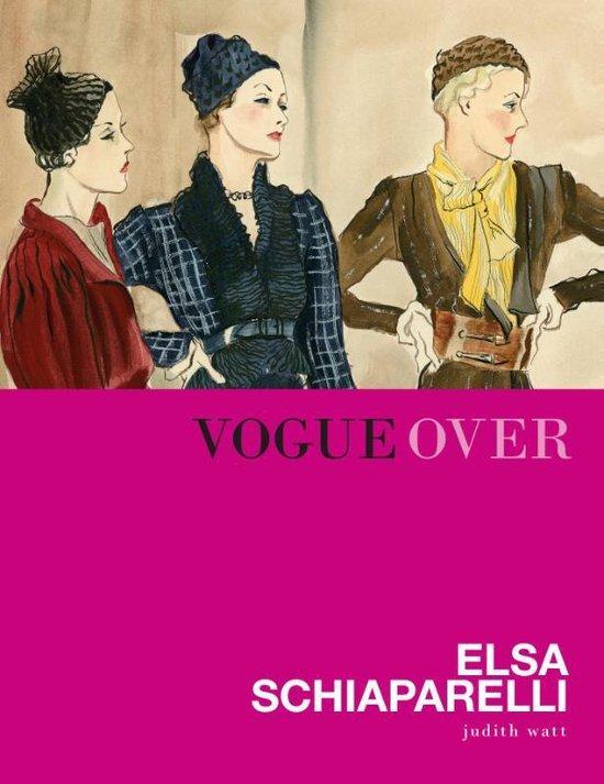Vogue over Elsa Schiaparelli - Judith Watt |
