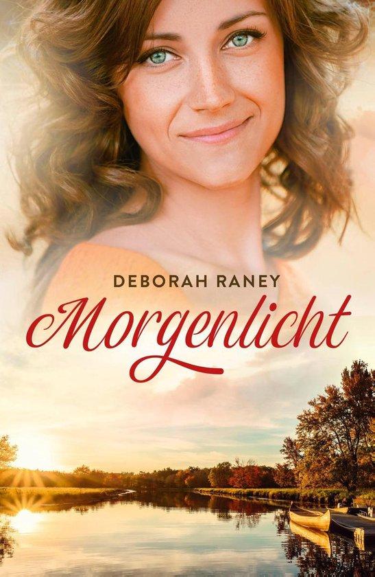 Morgenlicht - Deborah Raney |