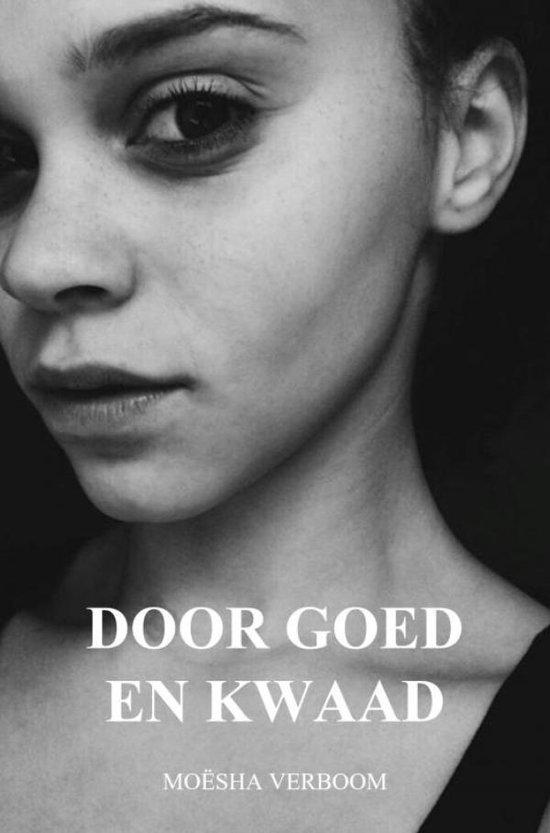 door goed en kwaad - Moësha Verboom   Fthsonline.com