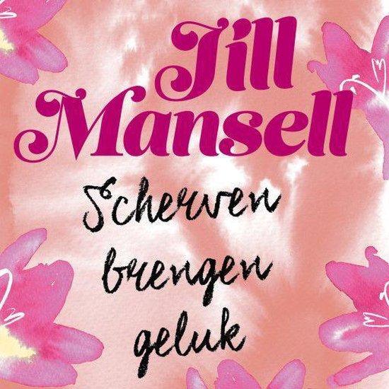 Scherven brengen geluk - Jill Mansell |