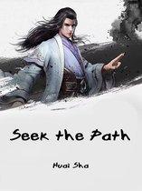 Seek the Path