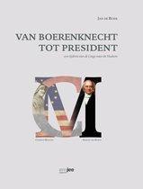 van boerenknecht tot president