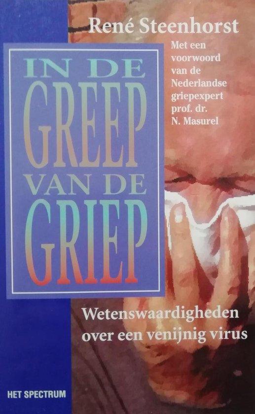 In de greep van de griep - R. Steenhorst |
