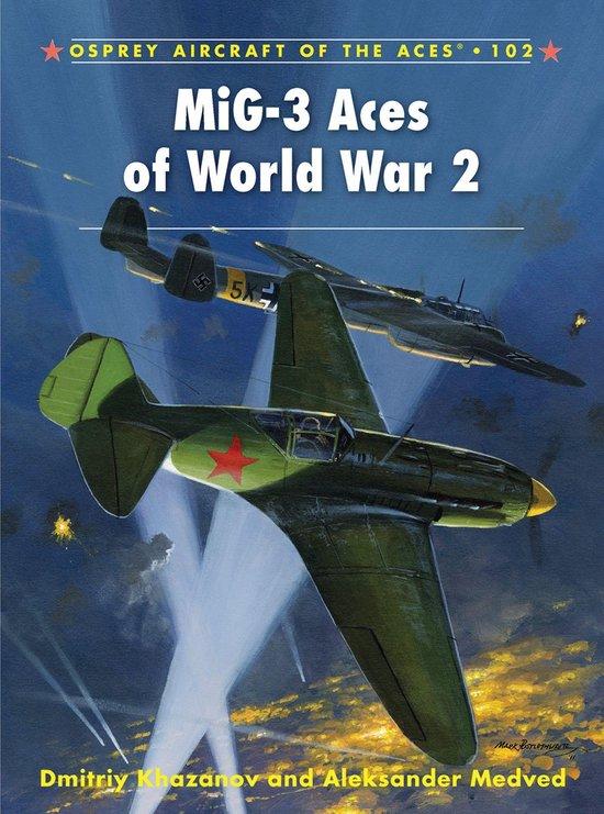 Boek cover MiG-3 Aces of World War 2 van Dmitriy Khazanov (Onbekend)
