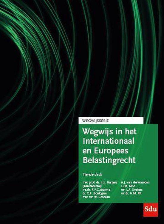 Boek cover Wegwijsserie 08 -   Wegwijs in het Internationaal en Europees Belastingrecht van L.F. Kosters (Paperback)