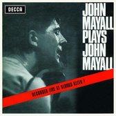 Mayall J.& The Bluesbreakers - Plays John Mayall (Live At Klooks K