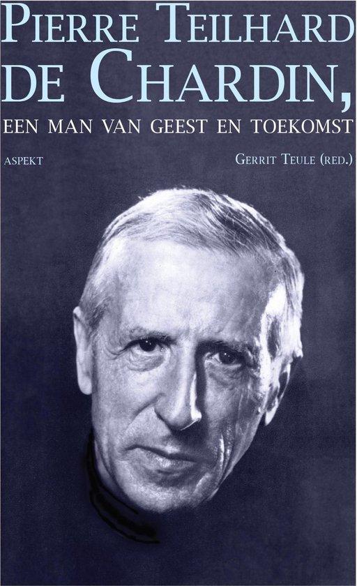 Pierre Teilhard de Chardin - Gerrit Teule pdf epub