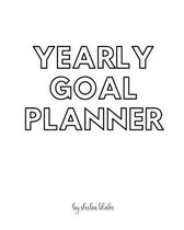 Yearly Goal Planner - Create Your Own Doodle Cover (8x10 Softcover Personalized Log Book / Tracker / Planner)