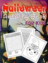 Halloween Activity Book for Kids Ages 4-8: Scary Fun Workbook For Halloween Dot To Dot, Mazes, Word Search and More Perfect Halloween Gifts