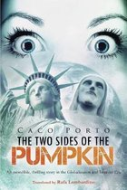 The Two Sides of The Pumpkin