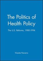 The Politics of Health Policy