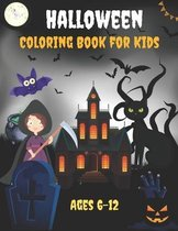 Halloween Coloring Book for Kids Ages 6-12