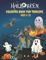 Halloween Coloring Book For Toddlers Ages 6-12