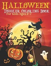 Halloween Toddler Coloring Book For Kids Ages 2-7