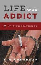 Life Of An Addict