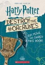 Destroy the Horcruxes!
