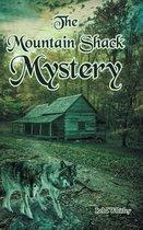 The Mountain Shack Mystery