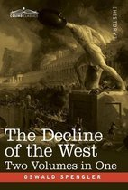 The Decline of the West, Two Volumes in One