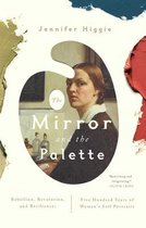 The Mirror and the Palette: Rebellion, Revolution, and Resilience