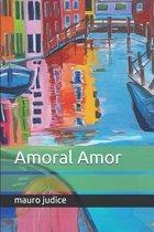 Amoral Amor