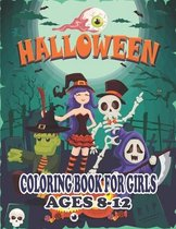 Halloween Coloring Book for Girls Ages 8-12